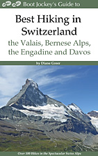 Best Hiking in Switzerland in the Valais, Bernese Alps, the Engadine and Davos