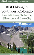 Best Hiking in Southwest Colorado around Ouray, Telluride and Silverton